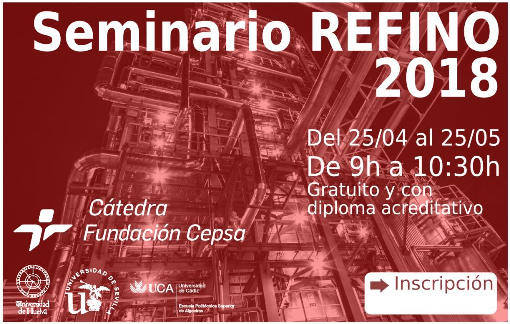 La Cátedra Fundación Cepsa organiza la séptima edición de los seminarios sobre refino de petróleo
